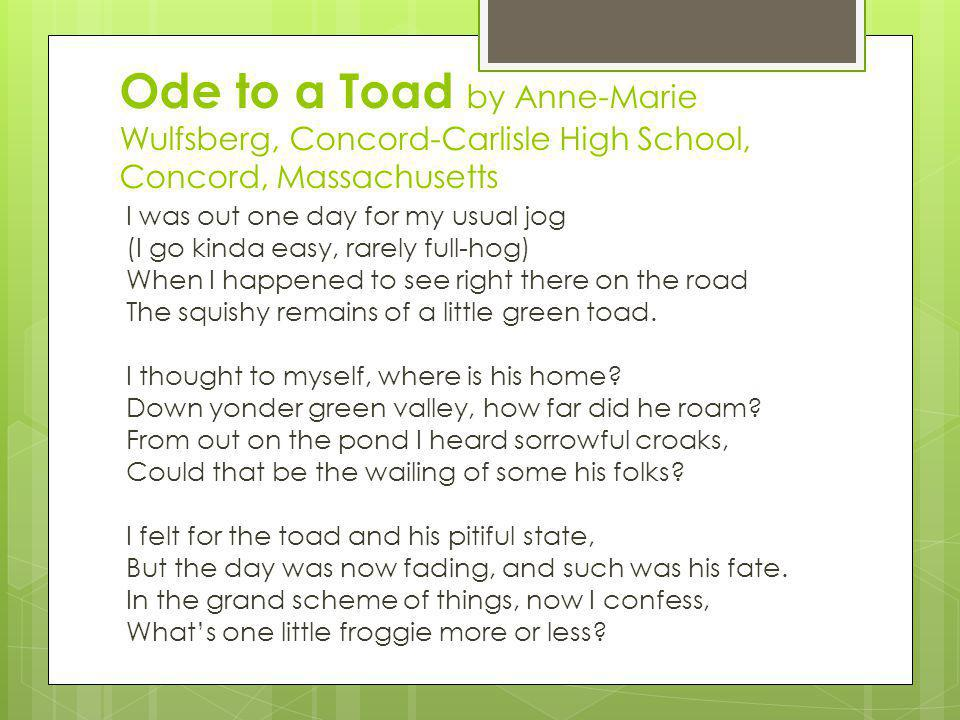 Ode to a Toad by Anne-Marie Wulfsberg, Concord-Carlisle High School, Concord, Massachusetts
