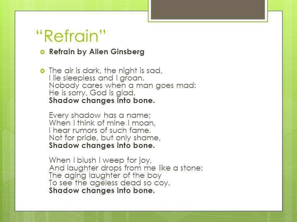 Refrain Refrain by Allen Ginsberg