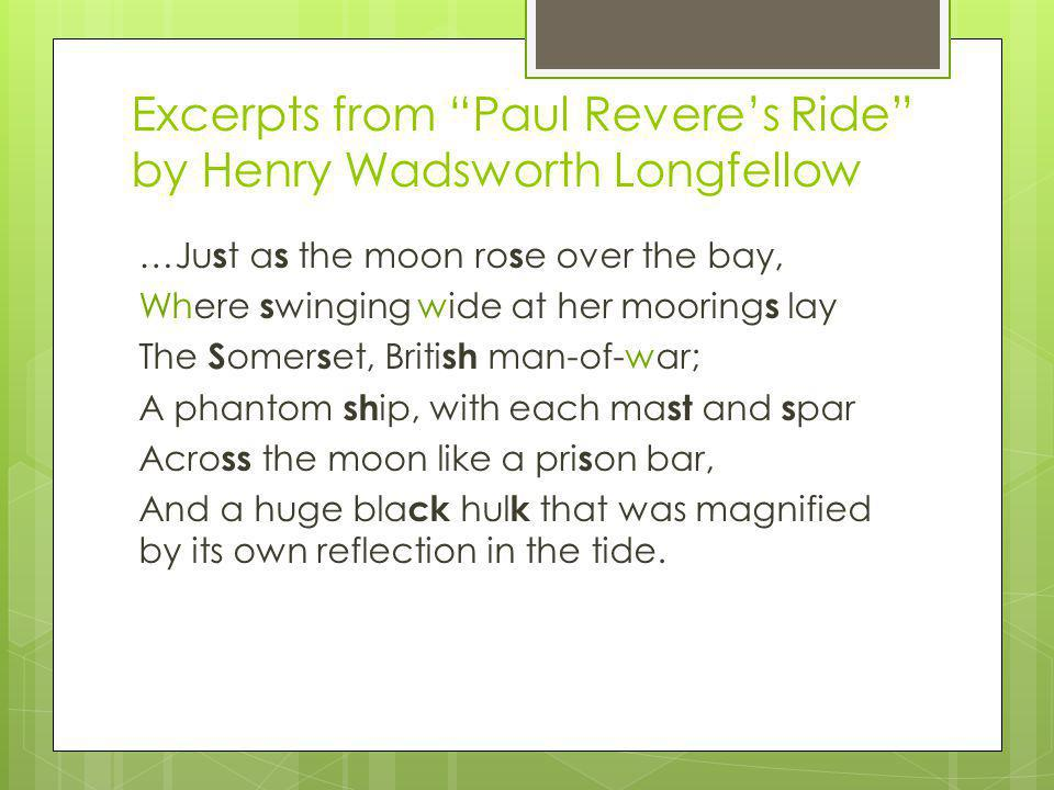 Excerpts from Paul Revere's Ride by Henry Wadsworth Longfellow