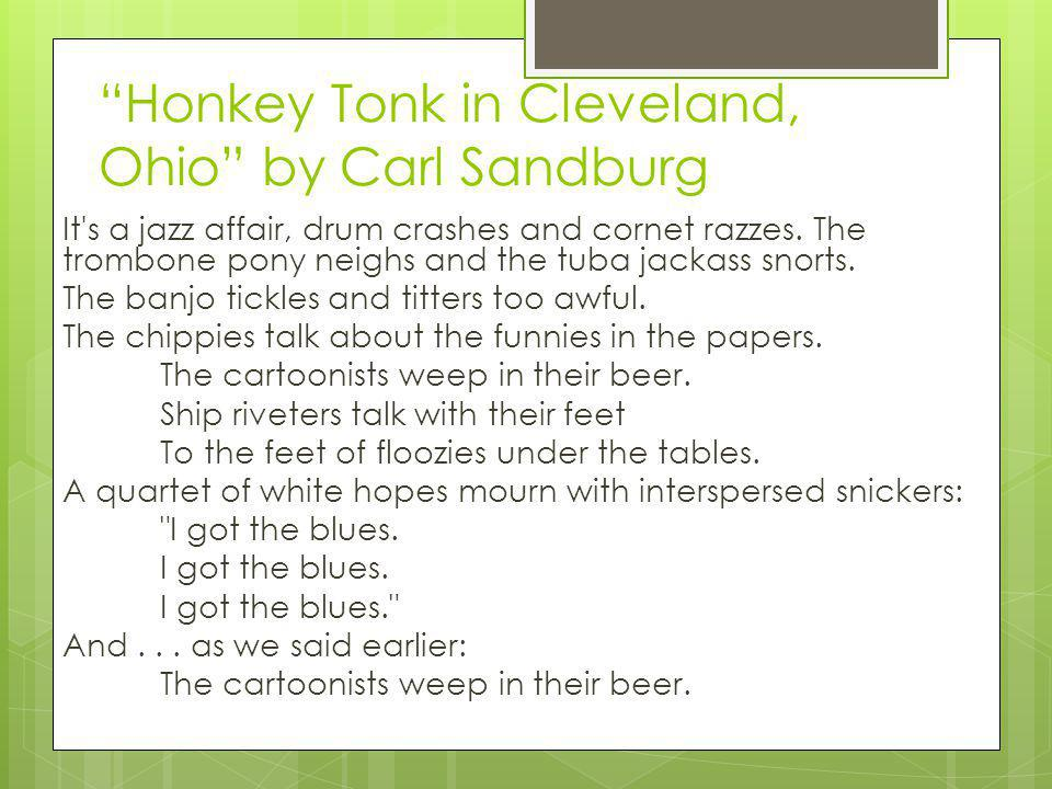 Honkey Tonk in Cleveland, Ohio by Carl Sandburg