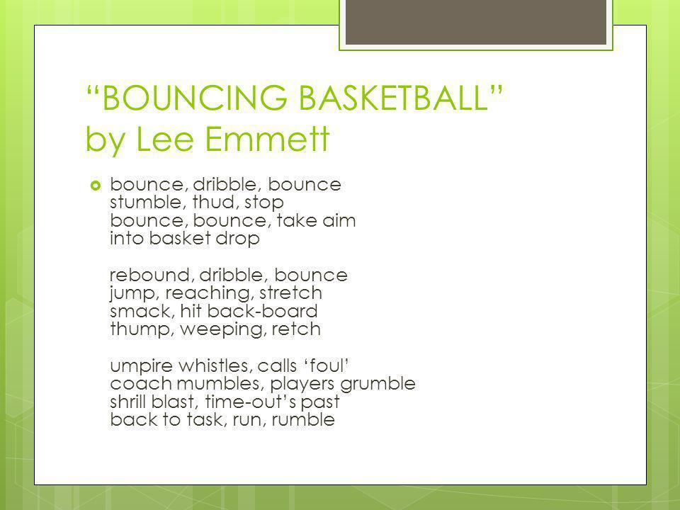 BOUNCING BASKETBALL by Lee Emmett