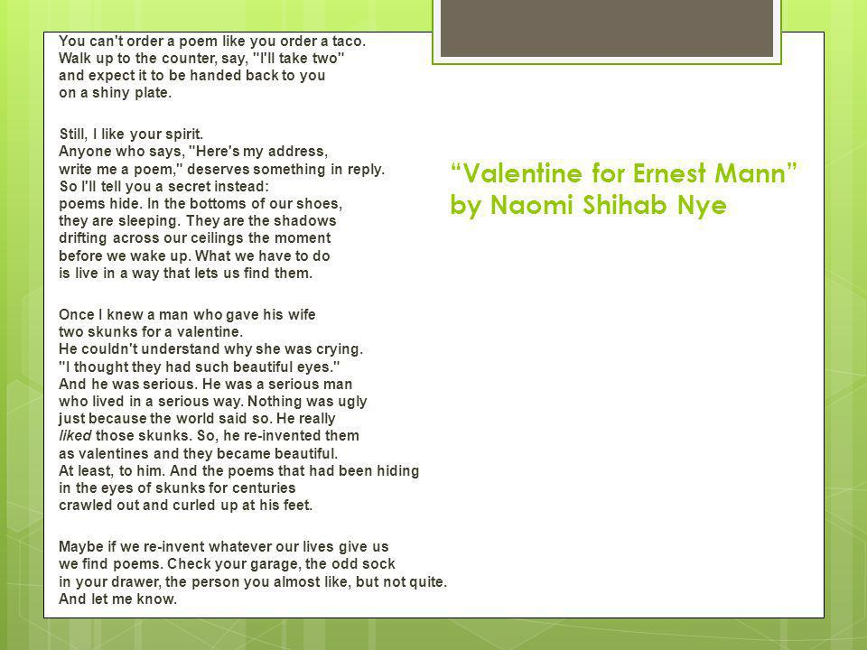 Valentine for Ernest Mann by Naomi Shihab Nye