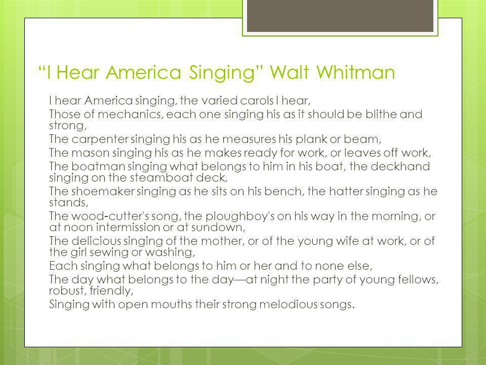 I Hear America Singing Walt Whitman