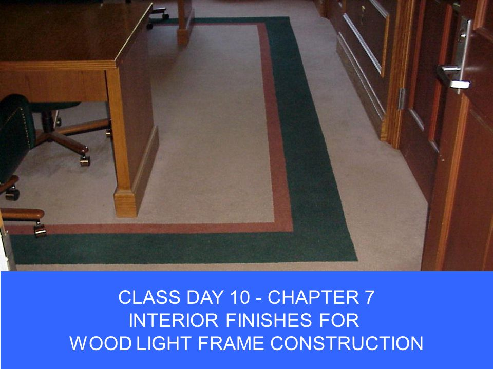 WOOD LIGHT FRAME CONSTRUCTION