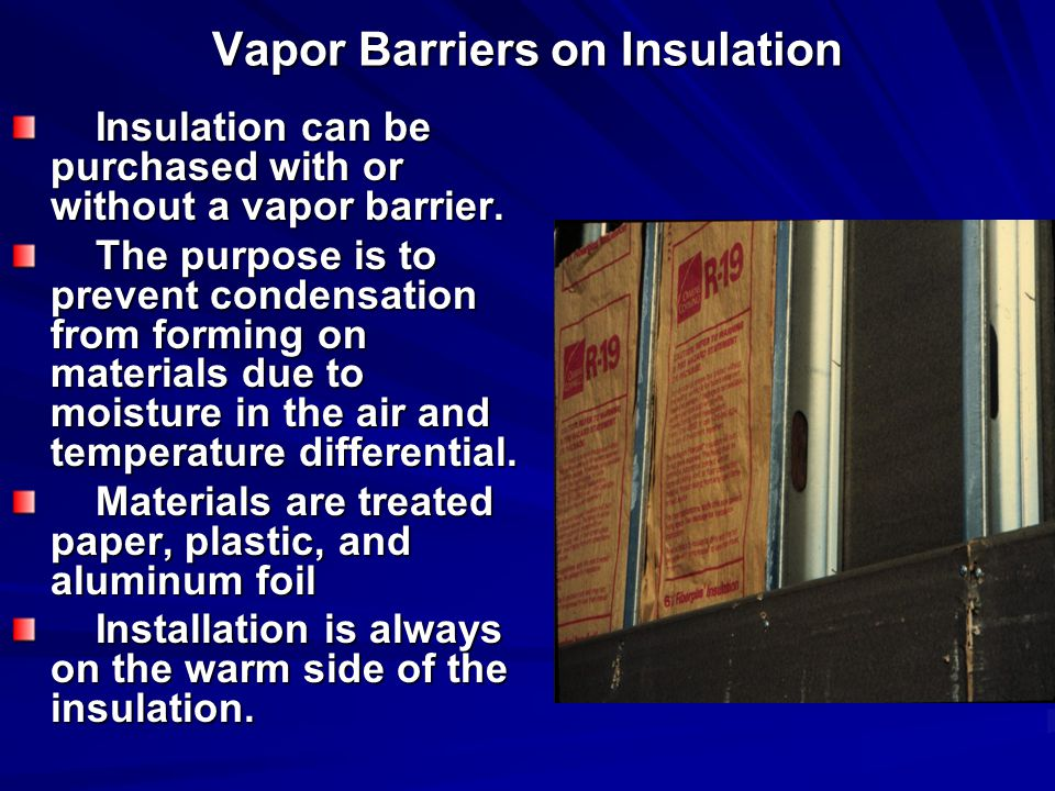 Vapor Barriers on Insulation