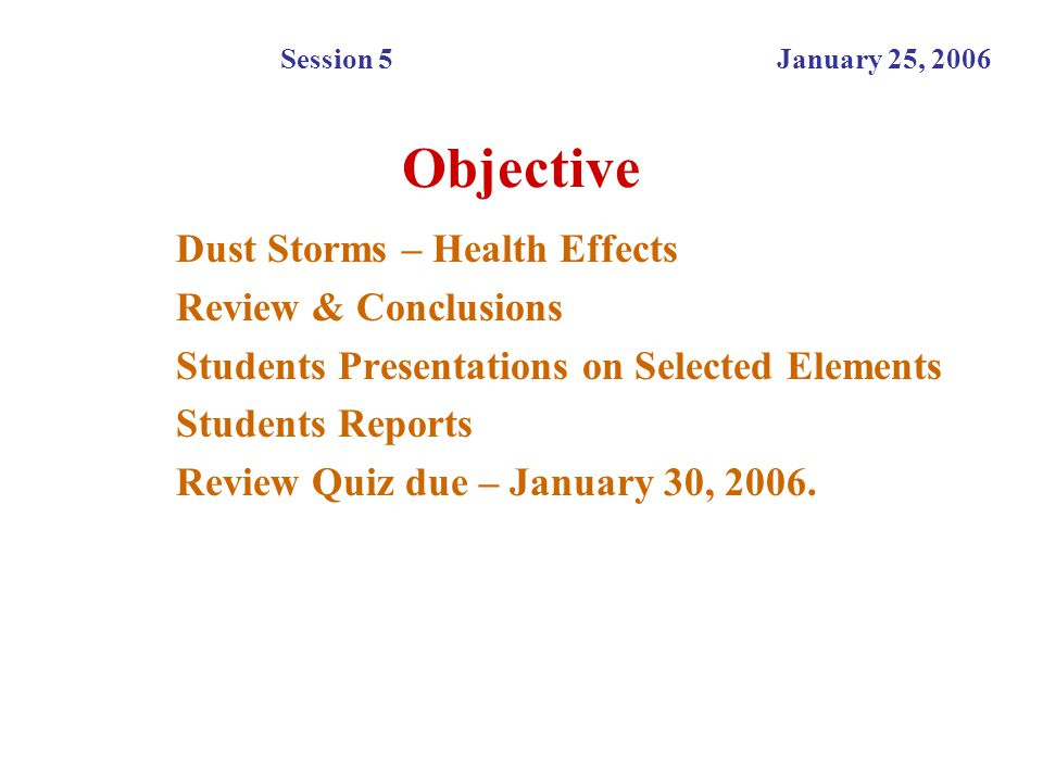 Objective Dust Storms – Health Effects Review & Conclusions