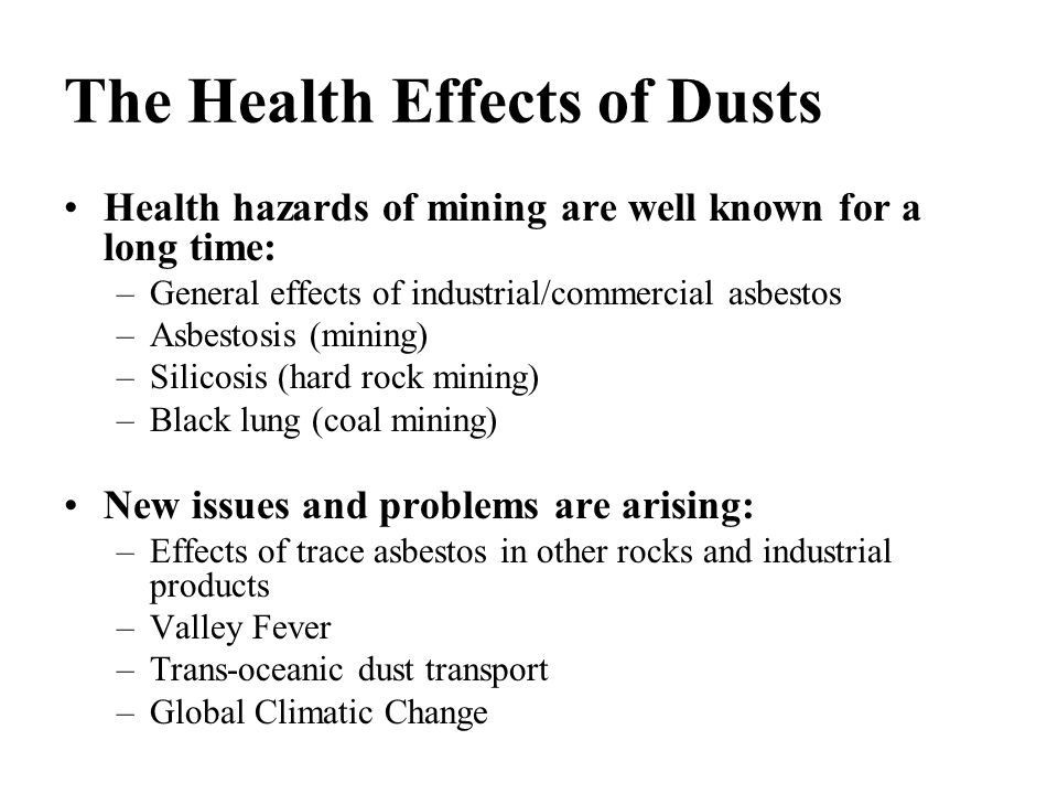 The Health Effects of Dusts