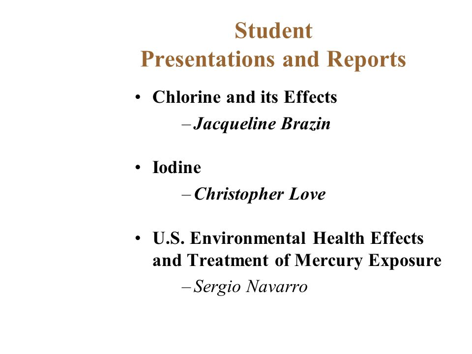 Student Presentations and Reports