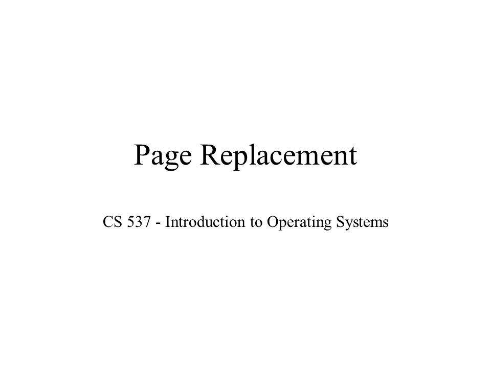 CS 537 - Introduction to Operating Systems