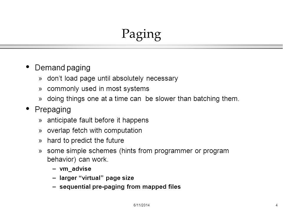 Paging Demand paging Prepaging