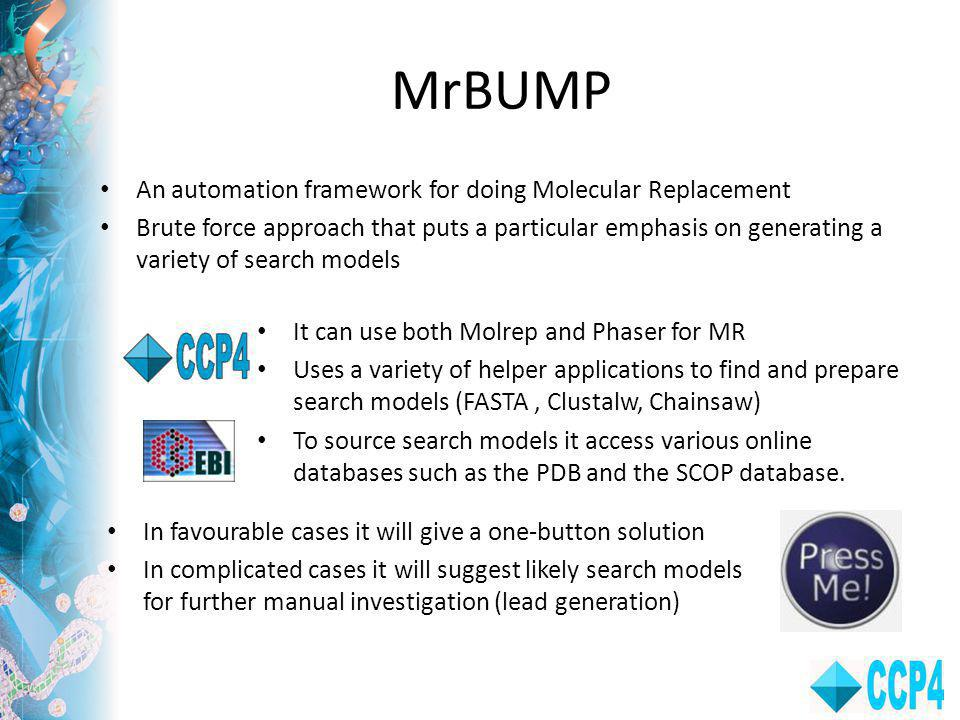 MrBUMP An automation framework for doing Molecular Replacement