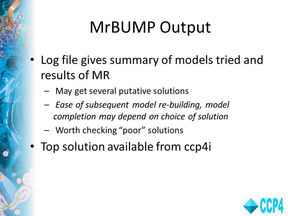 MrBUMP Output Log file gives summary of models tried and results of MR
