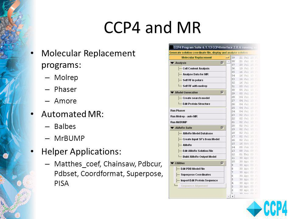 CCP4 and MR Molecular Replacement programs: Automated MR: