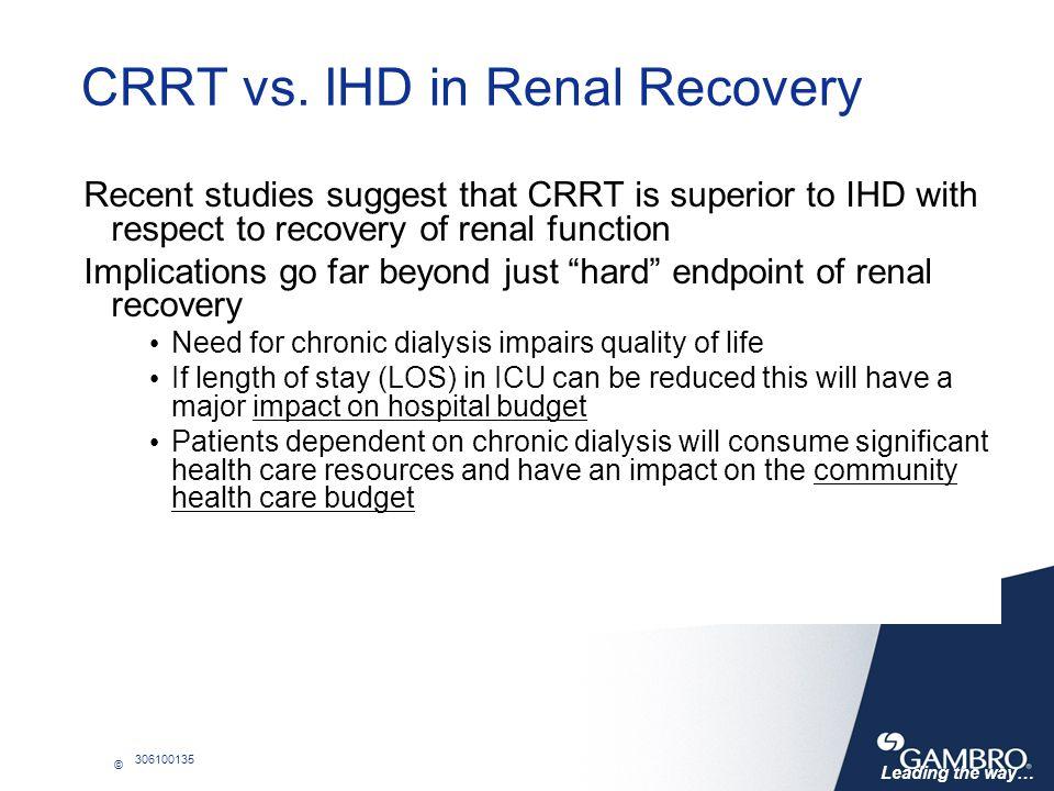 CRRT vs. IHD in Renal Recovery
