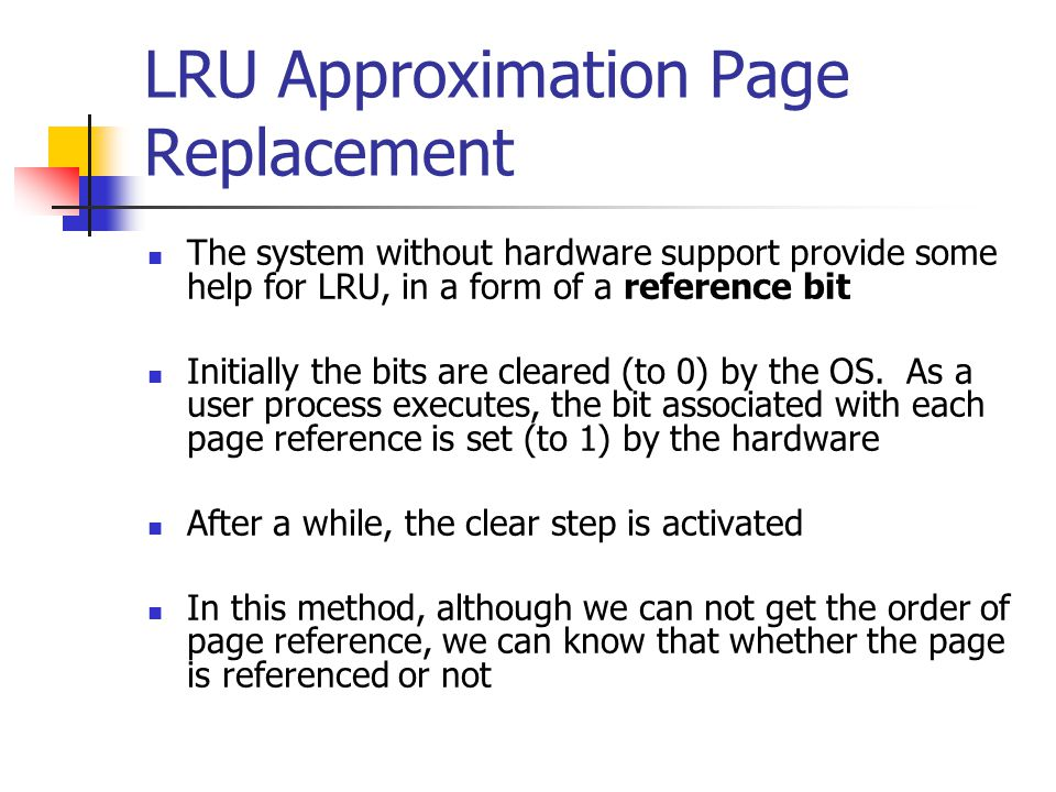 LRU Approximation Page Replacement