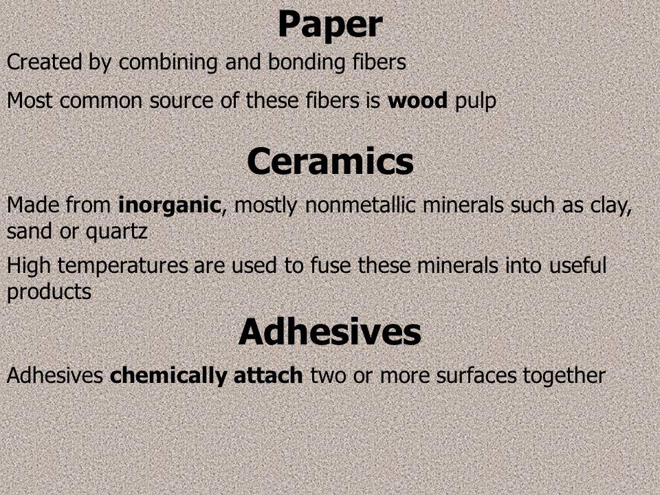 Paper Ceramics Adhesives