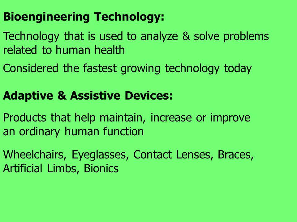 Bioengineering Technology: