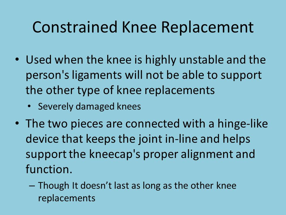 Constrained Knee Replacement