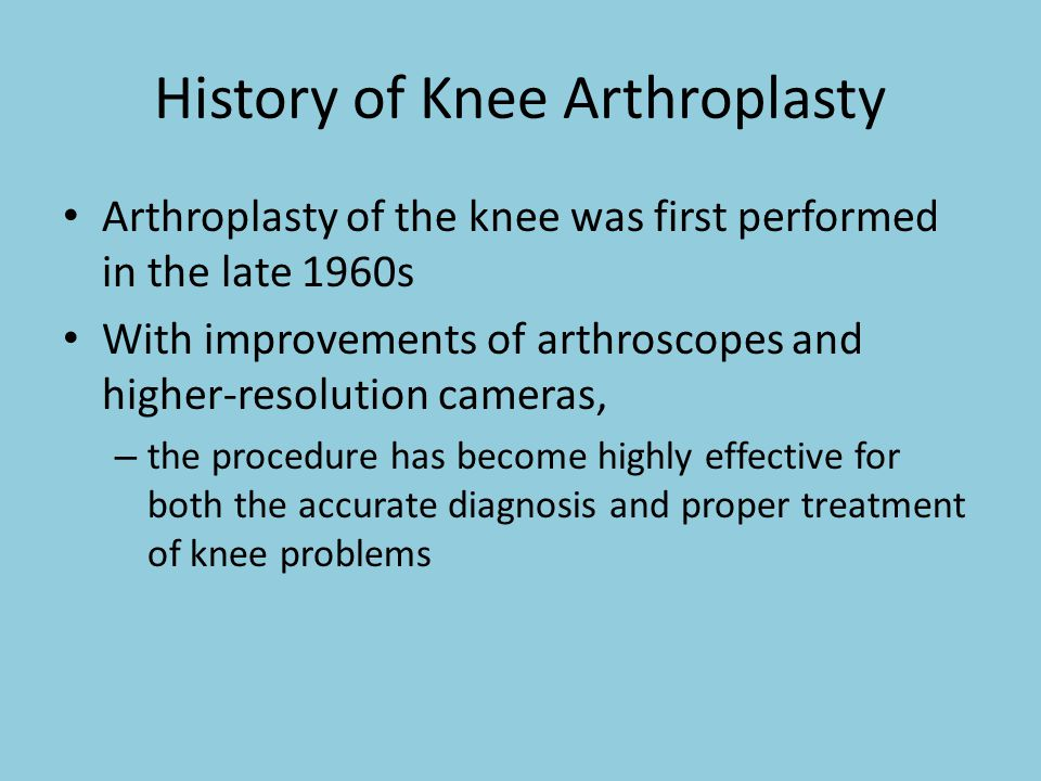 History of Knee Arthroplasty