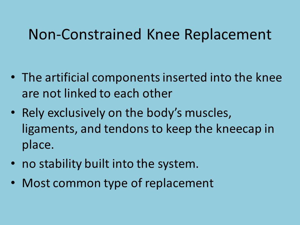 Non-Constrained Knee Replacement