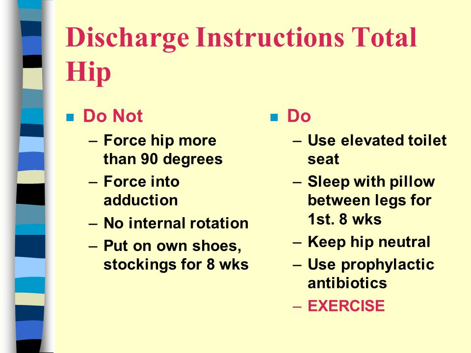 Discharge Instructions Total Hip
