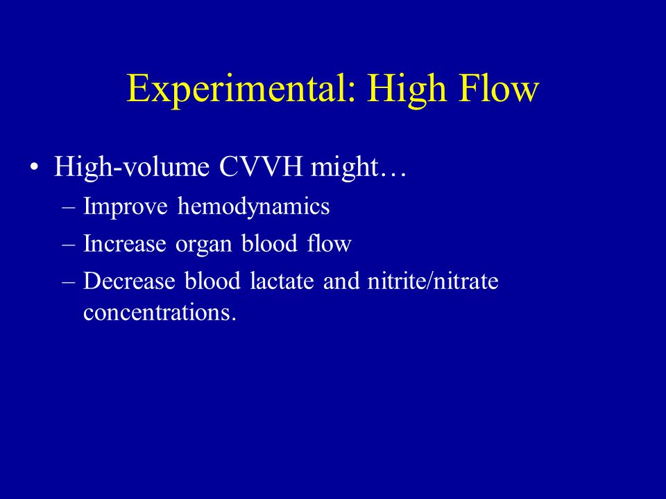 Experimental: High Flow