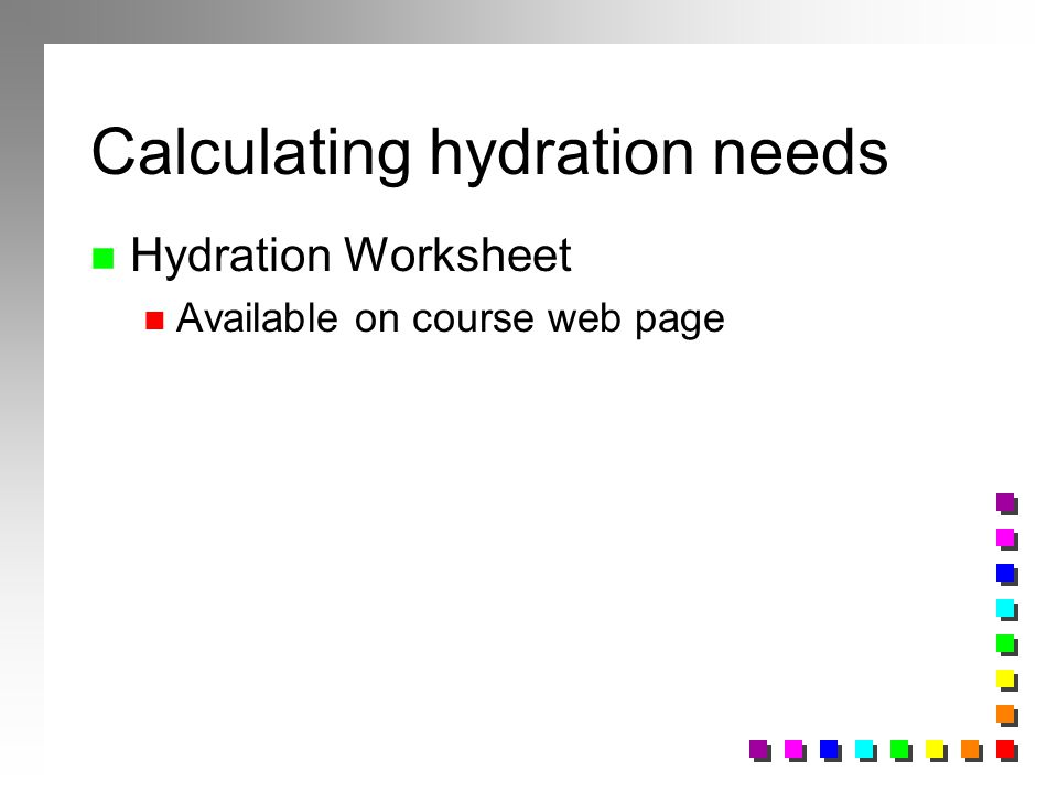 Calculating hydration needs