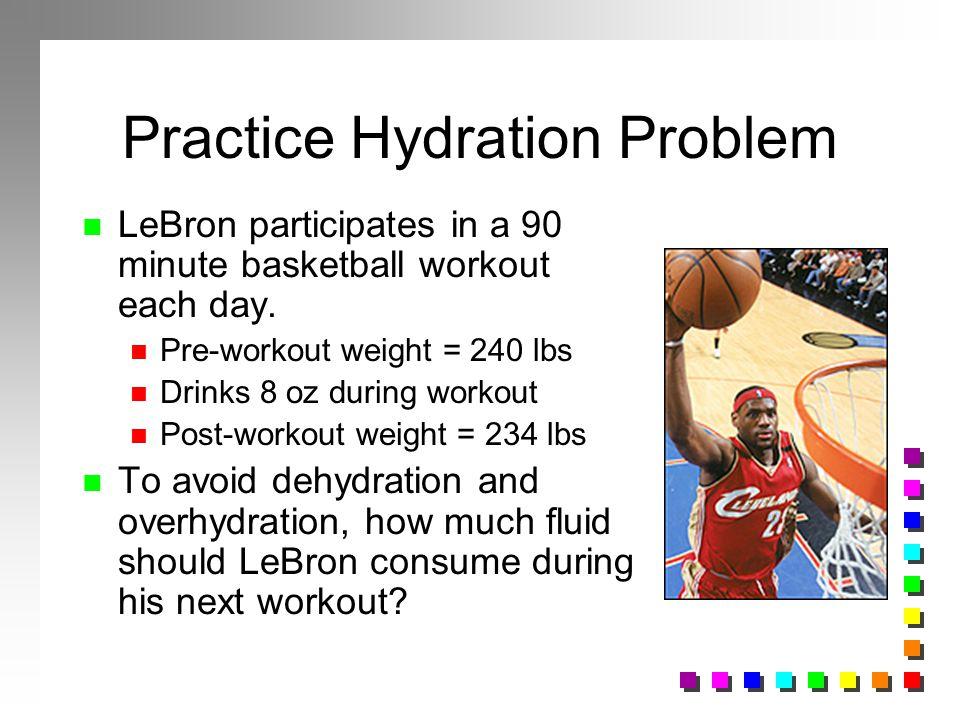 Practice Hydration Problem