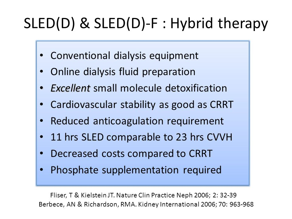 SLED(D) & SLED(D)-F : Hybrid therapy