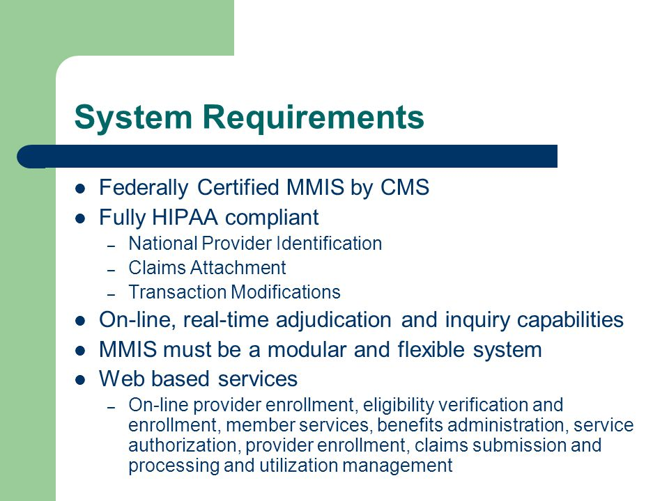 System Requirements Federally Certified MMIS by CMS