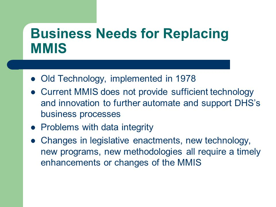 Business Needs for Replacing MMIS