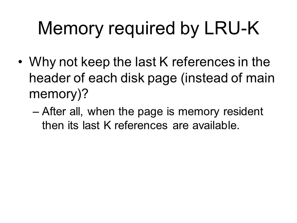 Memory required by LRU-K