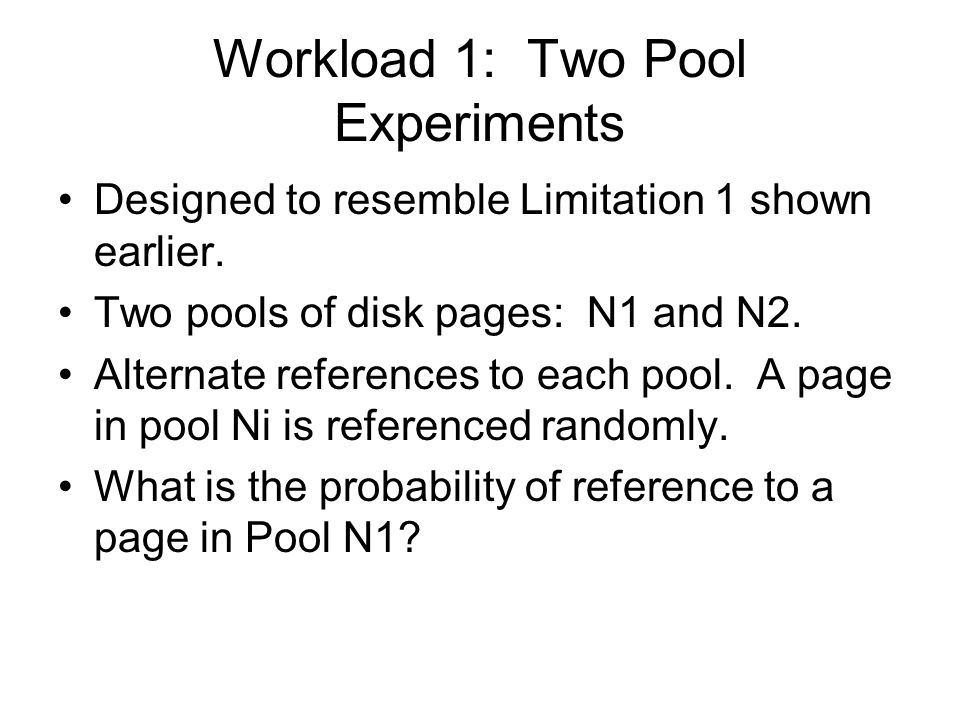 Workload 1: Two Pool Experiments