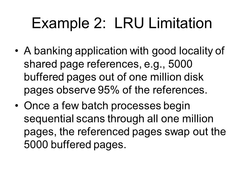 Example 2: LRU Limitation