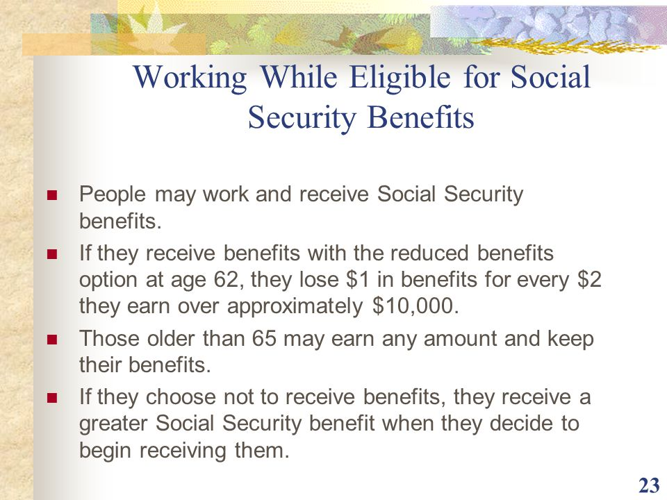 Working While Eligible for Social Security Benefits