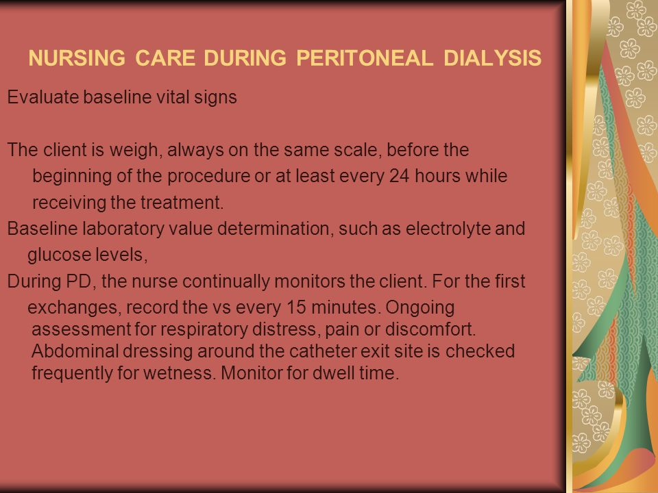 NURSING CARE DURING PERITONEAL DIALYSIS