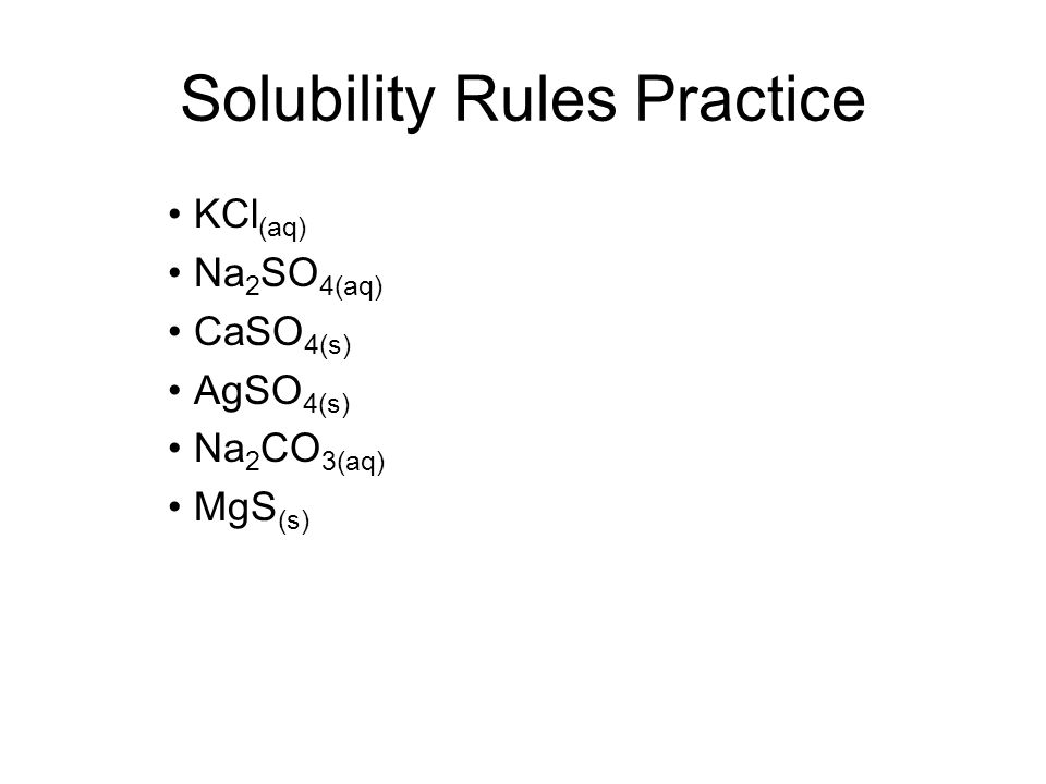 Solubility Rules Practice