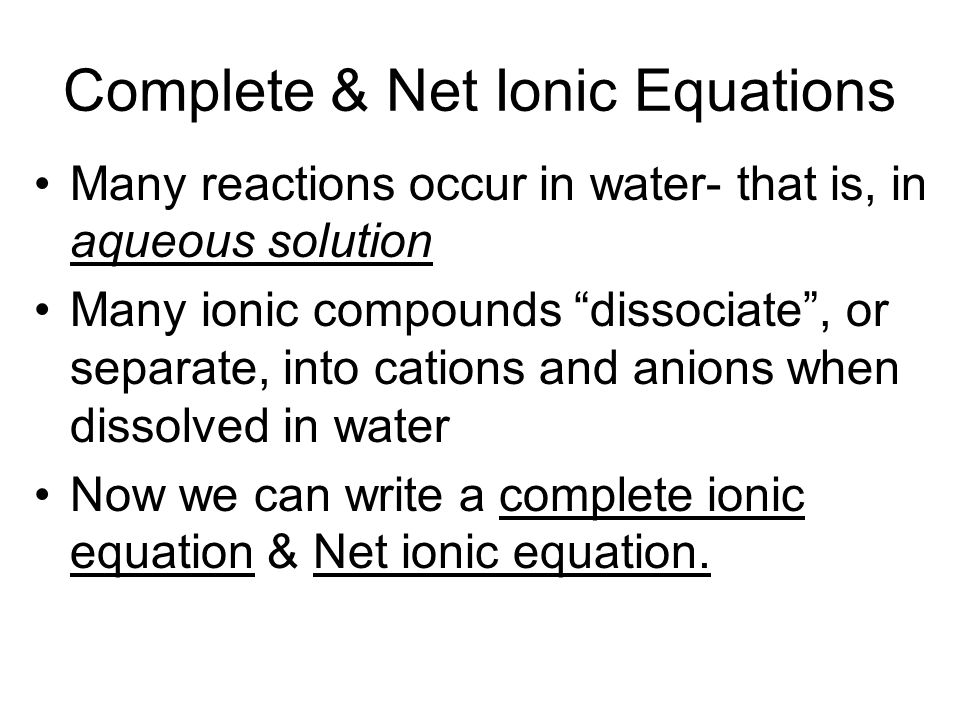 Complete & Net Ionic Equations