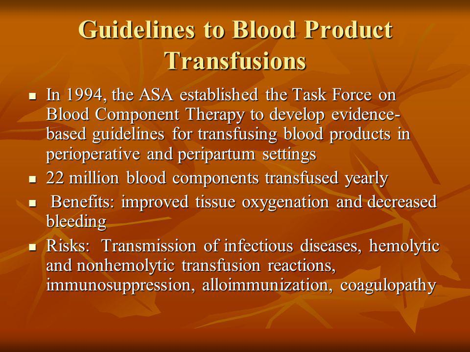 Guidelines to Blood Product Transfusions