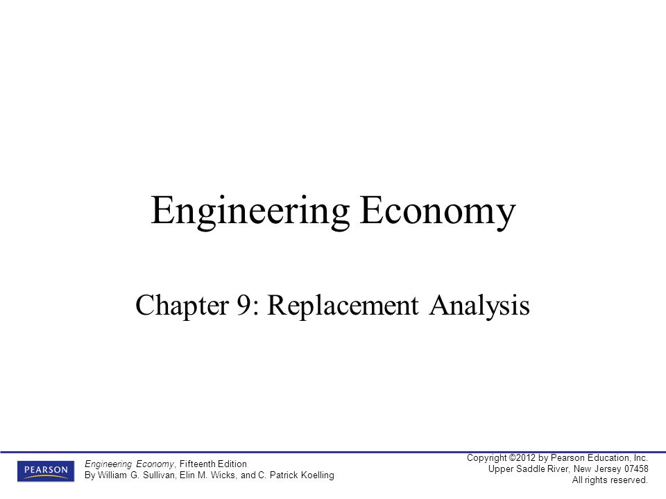 Chapter 9: Replacement Analysis