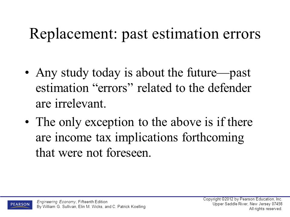 Replacement: past estimation errors