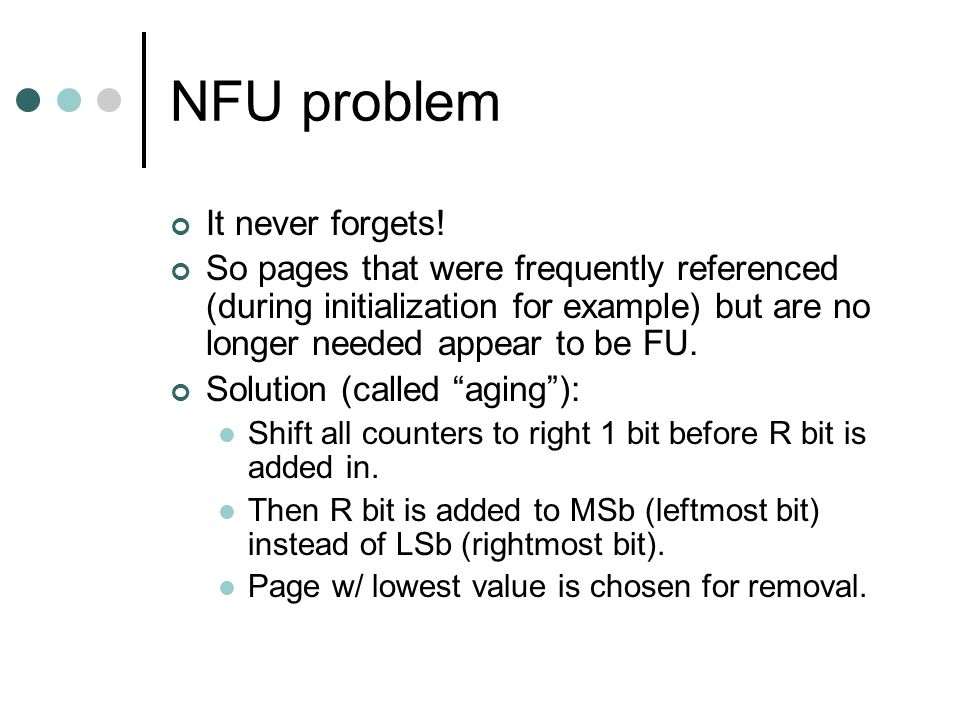 NFU problem It never forgets!