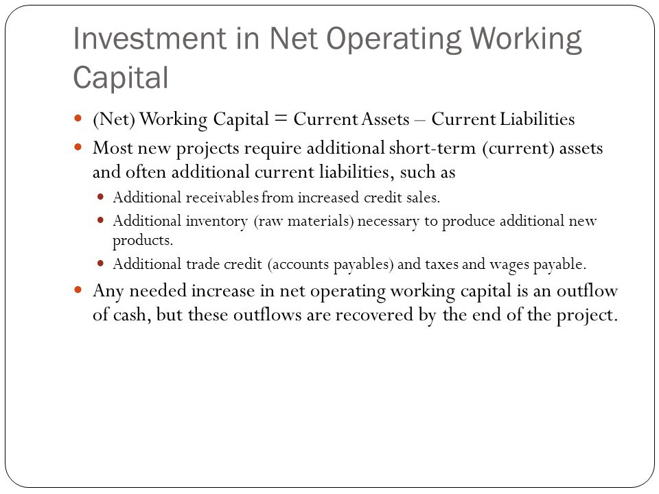 Investment in Net Operating Working Capital