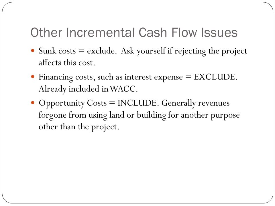 Other Incremental Cash Flow Issues