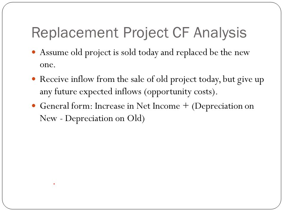 Replacement Project CF Analysis