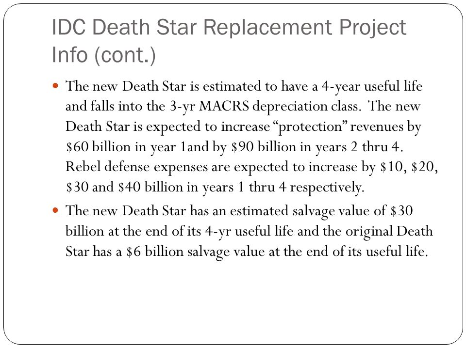 IDC Death Star Replacement Project Info (cont.)