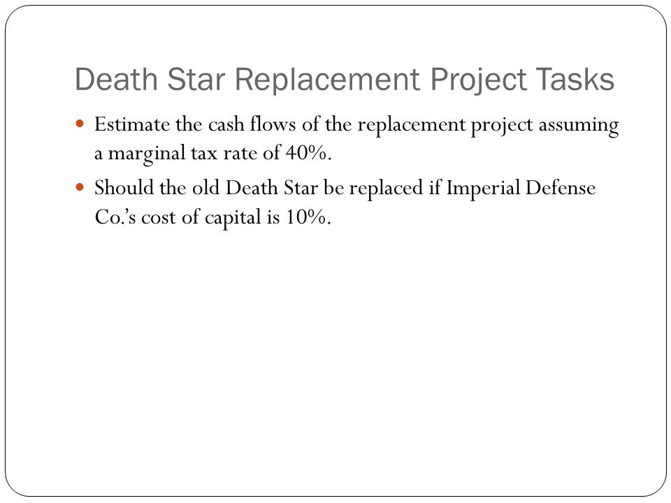 Death Star Replacement Project Tasks