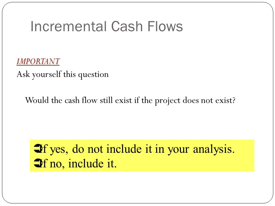 Incremental Cash Flows