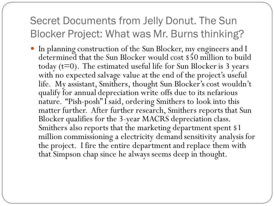 Secret Documents from Jelly Donut. The Sun Blocker Project: What was Mr. Burns thinking