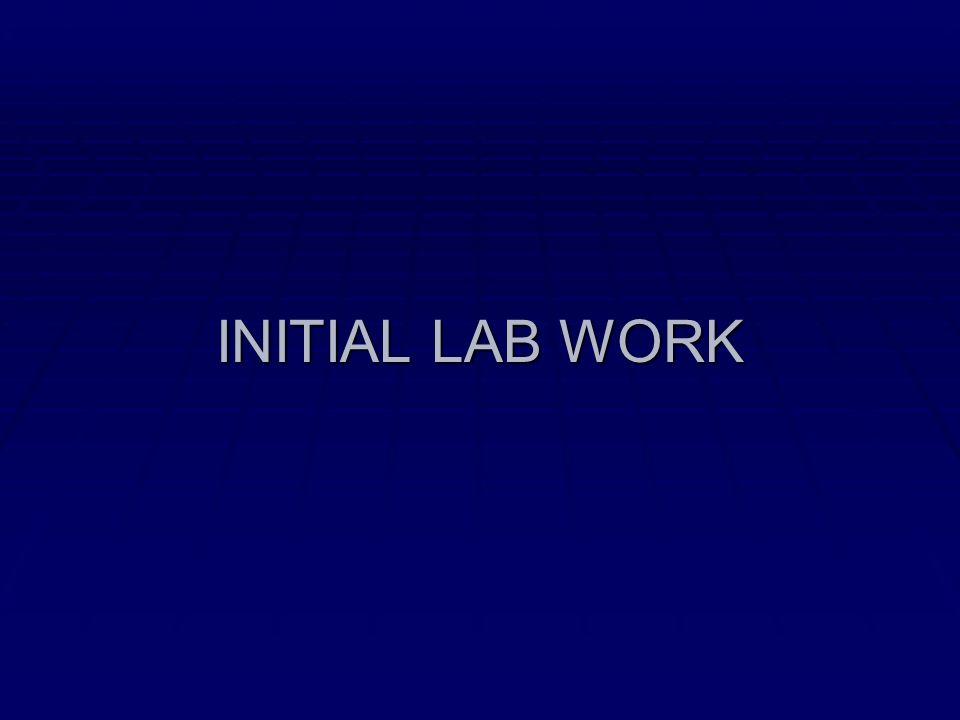 INITIAL LAB WORK